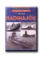 HADIHAJÓK - 20. SZÁZADI HADTÖRTÉNET -