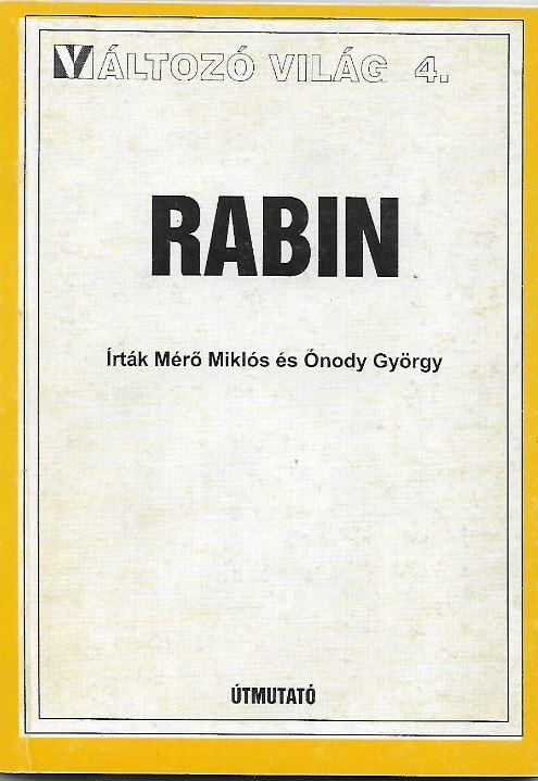 RABIN - VÁLTOZÓ VILÁG 4.