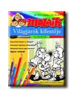 MOZAIK - VILÁGJÁRÓK KIFESTÕJE - AZ ABRAFAXOK - 2005. TAVASZ