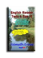ENGLISH READER TESTS 4 FUN #1 - HUMOROS TESZTEK ANGOL NYELVTANULÓKNAK...