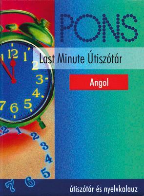 LAST MINUTE ÚTISZÓTÁR - ANGOL
