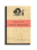 ÁLMOK ÁLMODÓJA - OSIRIS DIÁKKÖNYVTÁR -