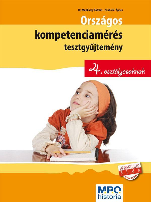 ORSZÁGOS KOMPETENCIAMÉRÉS TESZTGYÛJT. 4. OSZT.