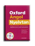 OXFORD ANGOL NYELVTAN - MAGYARÁZATOK - GYAKORLATOK - CD-VEL