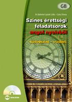 SZÍNES ÉRETTSÉGI FELADATSOROK ANGOL NYELVBÕL (KÖZÉPSZINT - ÍRÁSBELI) CD-MELLÉKLE