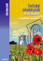 ÉRETTSÉGI FELADATSOROK BIOLÓGIÁBÓL (KÖZÉPSZINT) + MEGOLDÁSOK MAGYARÁZATTAL