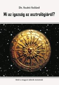 Mi az igazság az asztrológiáról?