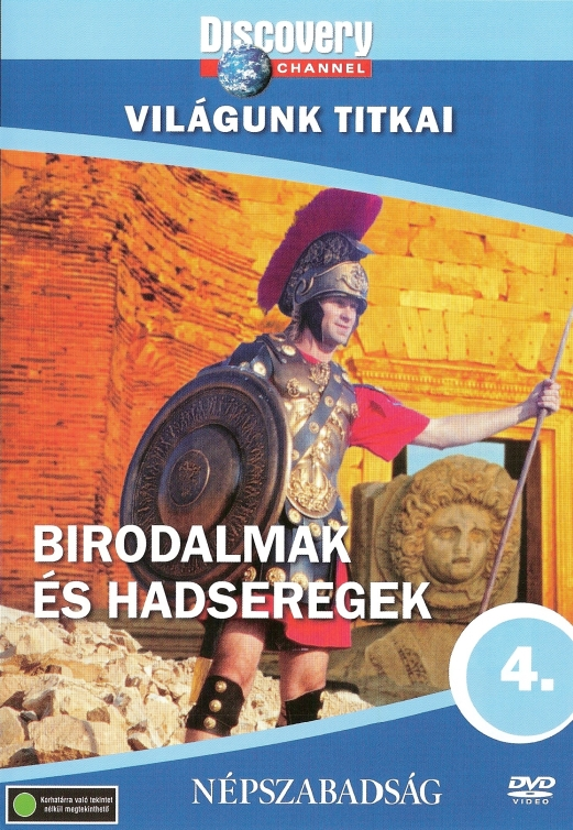 BIRODALMAK ÉS HADSEREGEK - VILÁGUNK TITKAI 4. - DVD -