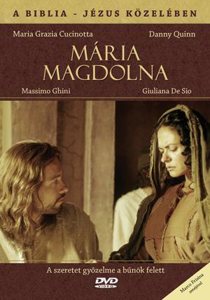 MÁRIA MAGDOLNA - A BIBLIA - JÉZUS KÖZELÉBEN - DVD -