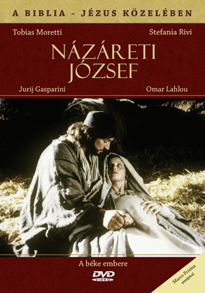 NÁZÁRETI JÓZSEF - A BIBLIA - JÉZUS KÖZELÉBEN - DVD -