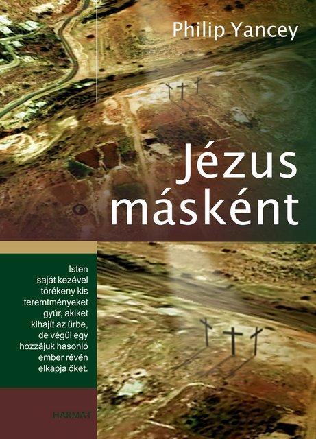 JÉZUS MÁSKÉNT