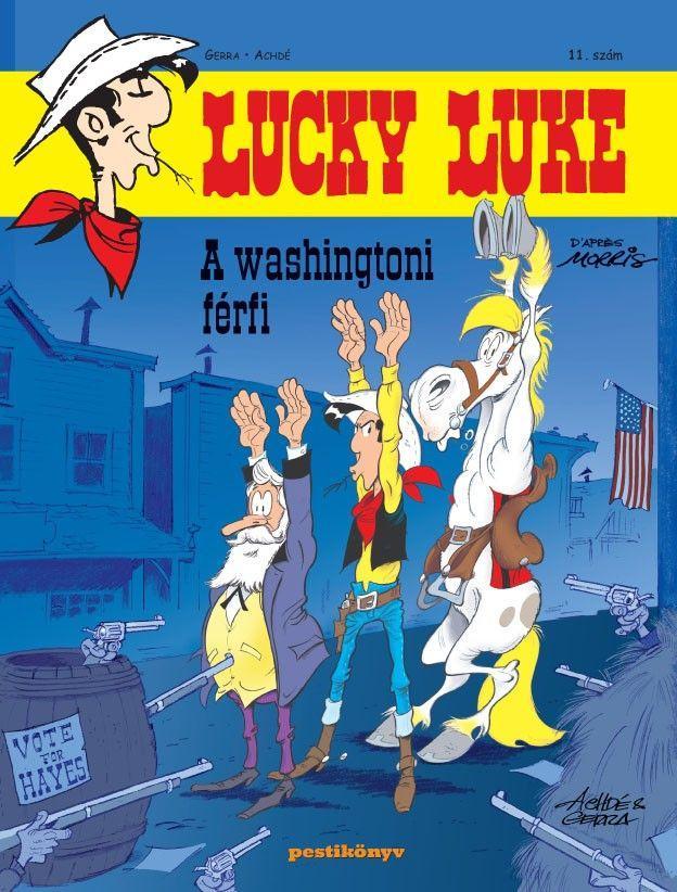 LUCKY LUKE 11. - A WASHINGTONI FÉRFI