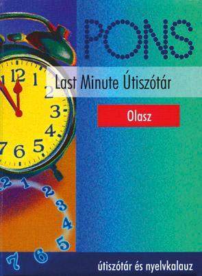 LAST MINUTE ÚTISZÓTÁR - OLASZ