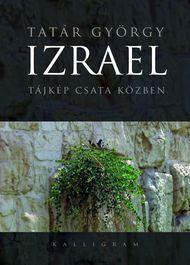 IZRAEL - TÁJKÉP CSATA KÖZBEN