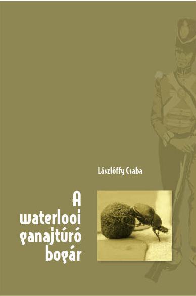 A WATERLOOI GANAJTÚRÓ BOGÁR