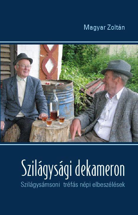 SZILÁGYSÁGI DEKAMERON