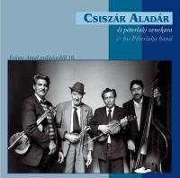 CSISZÁR ALADÁR ÉS PÉTERLAKI  ZENEKARA  - CD -
