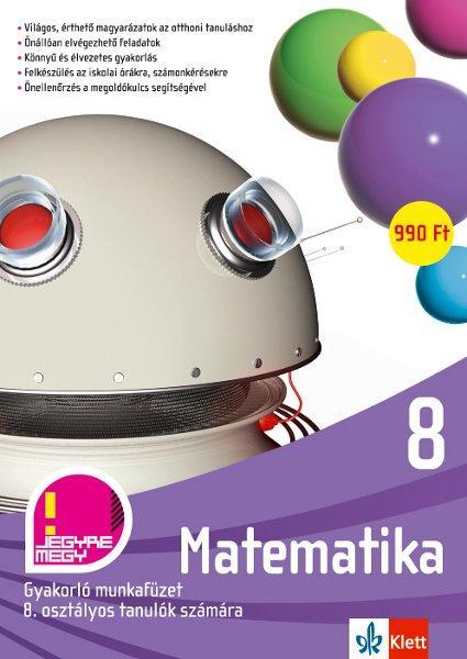 MATEMATIKA 8.- GYAKORLÓ MUNKAFÜZET 8. OSZTÁLYOS TANULÓK SZÁMÁRA
