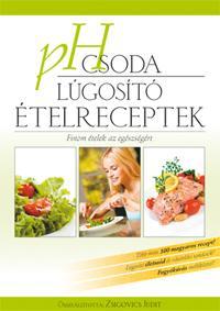 PH CSODA - LÚGOSÍTÓ ÉTELRECEPTEK (2009-ES)