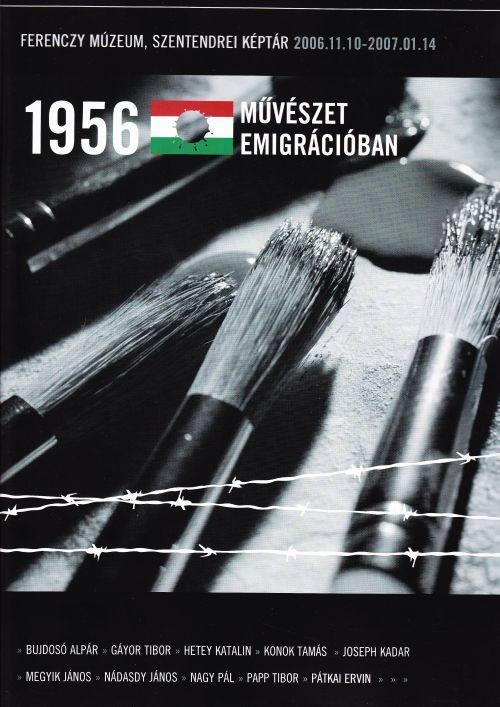 1956 MŰVÉSZET EMIGRÁCIÓBAN