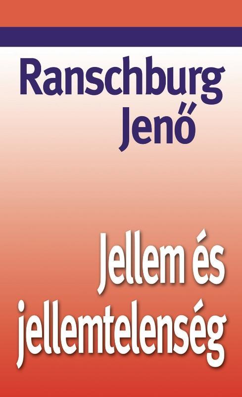 JELLEM ÉS JELLEMTELENSÉG - KÖTÖTT-