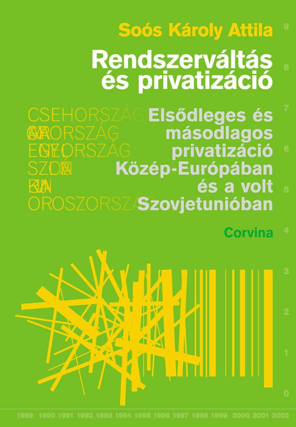 RENDSZERVÁLTÁS ÉS PRIVATIZÁCIÓ