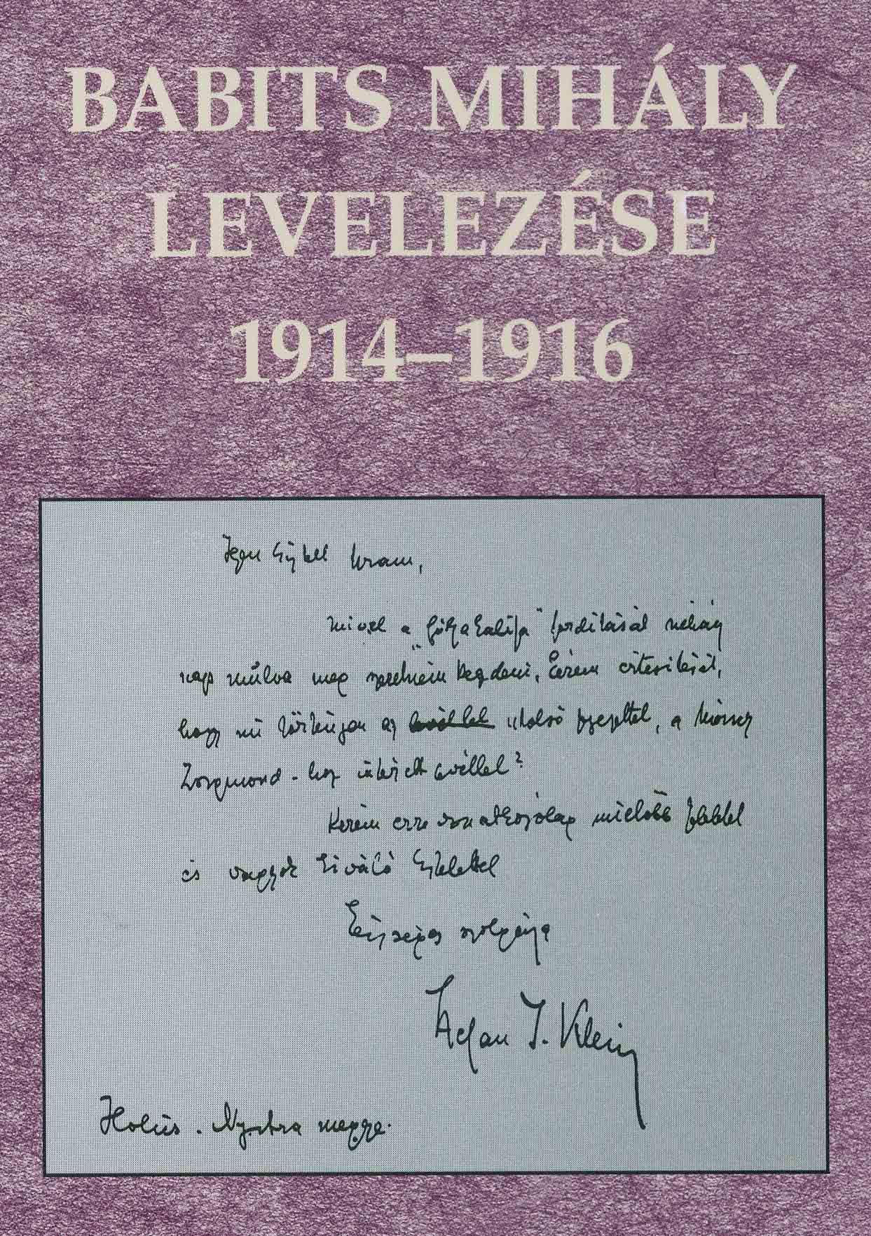BABITS MIHÁLY LEVELEZÉSE 1914-1916