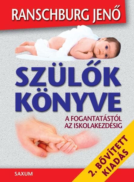 SZÜLŐK KÖNYVE - 2. BŐVÍTETT KIADÁS