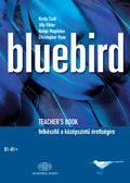 BLUEBIRD - TEACHER'S BOOK -