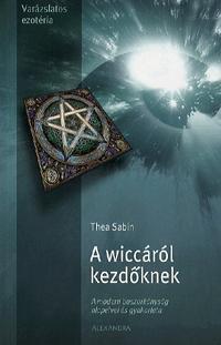 A WICCÁRÓL KEZDŐKNEK