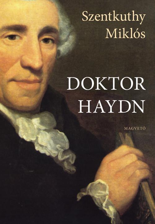 SZENTKUTHY MIKLÓS - DOKTOR HAYDN -