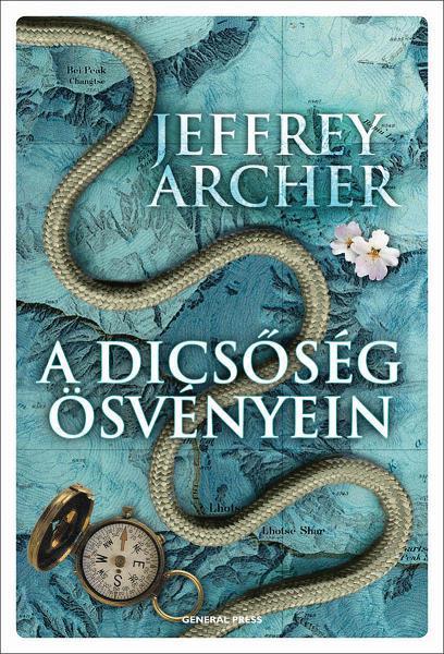 ARCHER, JEFFREY - A DICSŐSÉG ÖSVÉNYEIN -