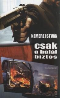 CSAK A HALÁL BIZTOS - KALANDREGÉNY -