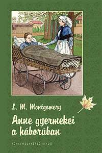 ANNE GYERMEKEI A HÁBORÚBAN