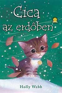 WEBB, HOLLY - CICA AZ ERDŐBEN