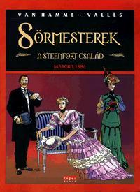 SÖRMESTEREK 2. - A STEENFORT CSALÁD - MARGRIT, 1886 - KÉPREGÉNY