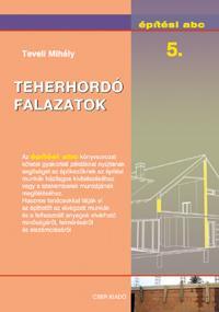 TEHERHORDÓ FALAZATOK - ÉPÍTÉSI ABC 5.