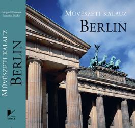 BERLIN - MÛVÉSZETI KALAUZ -