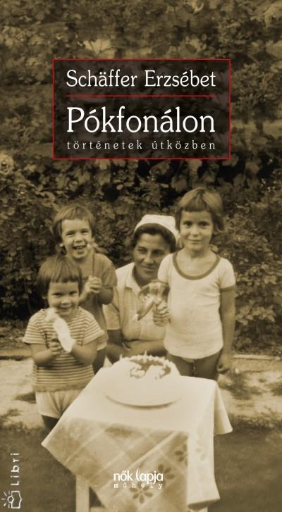 PÓKFONÁLON - TÖRTÉNETEK ÚTKÖZBEN