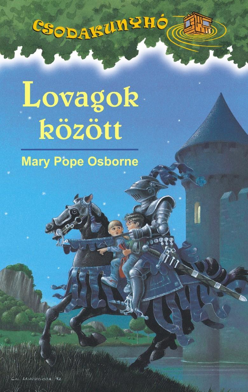 LOVAGOK KÖZÖTT - CSODAKUNYHÓ 2.