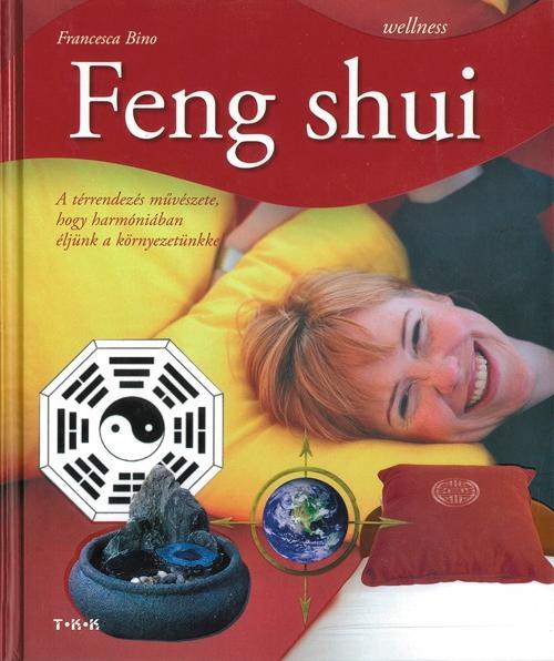 FENG SHUI - WELLNESS -
