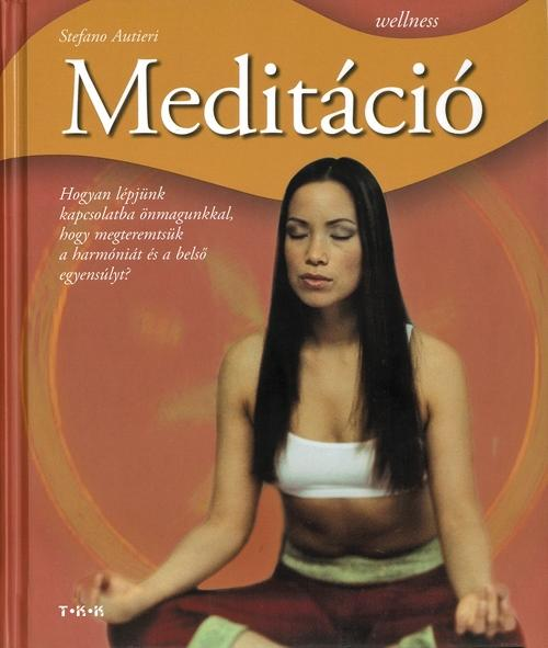 MEDITÁCIÓ - WELLNESS -