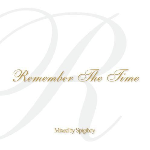 REMEMBER THE TIME - MIXED BY SPIGIBOY - CD -