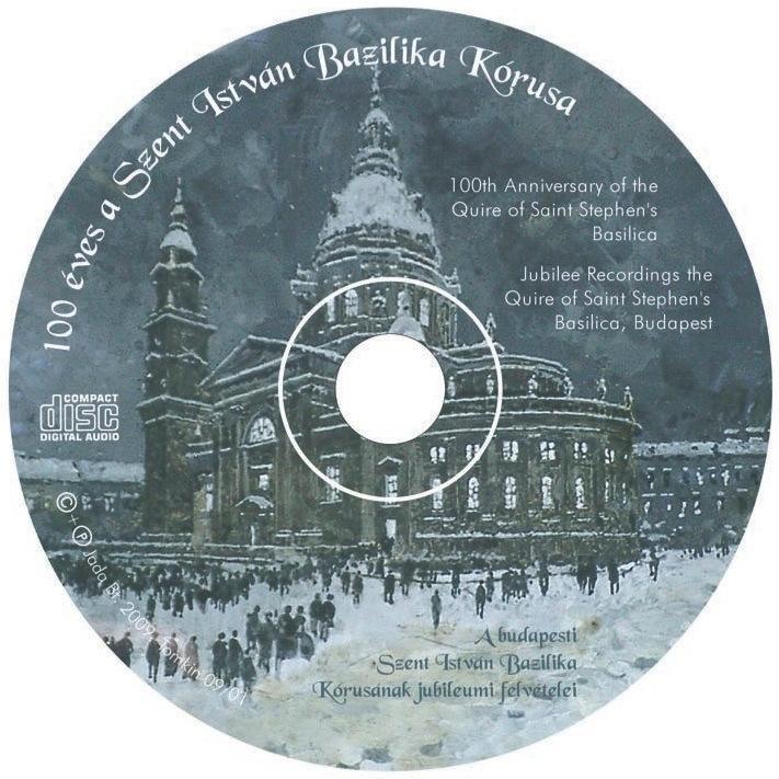 - 100 ÉVES A SZENT ISTVÁN BAZILIKA KÓRUSA - CD -