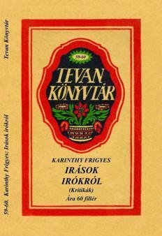 ÍRÁSOK ÍRÓKRÓL (KRITIKÁK) - TEVAN KÖNYVTÁR -