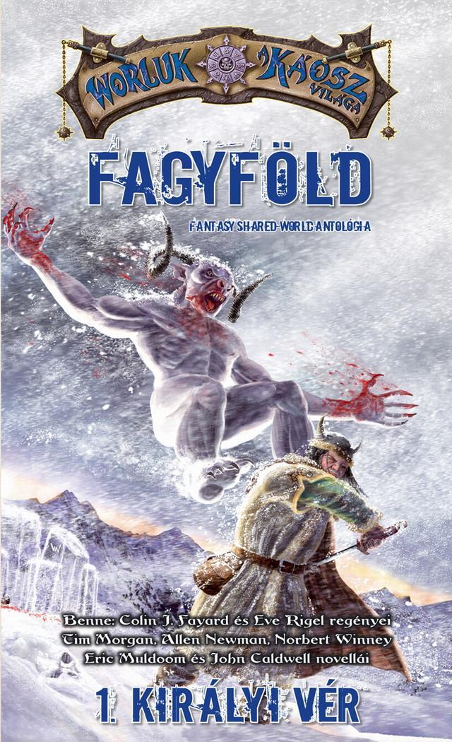 FAGYFÖLD I. - KIRÁLYI VÉR