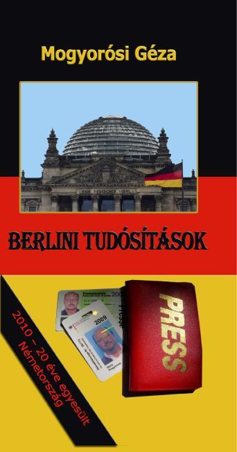 BERLINI TUDÓSÍTÁSOK
