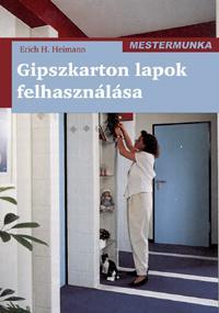 GIPSZKARTON LAPOK FELHASZNÁLÁSA - MESTERMUNKA -