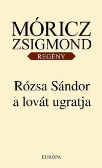 RÓZSA SÁNDOR A LOVÁT UGRATJA