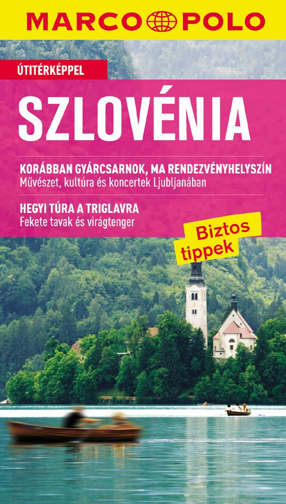 SZLOVÉNIA - ÚJ MARCO POLO